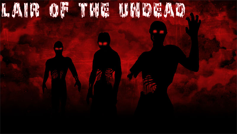 Lair of the Undead